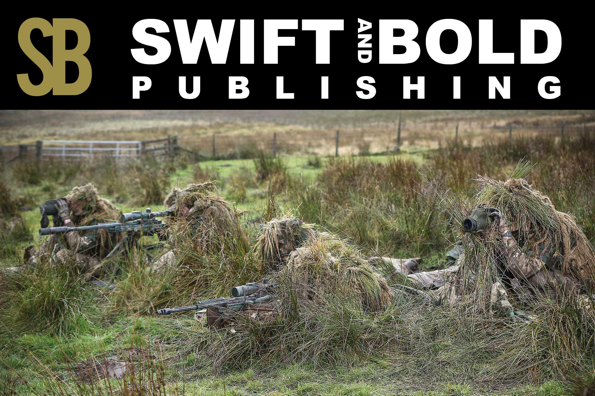 The British sniper - Swift & Bold Publishing